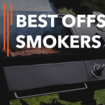 Best Offset Smokers - Reviews and Buyer's Guide