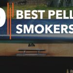 Best Pellet Smokers - Reviews and Buyer's Guide