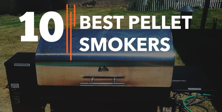 Best Pellet Smokers – Reviews {Buying Guide}