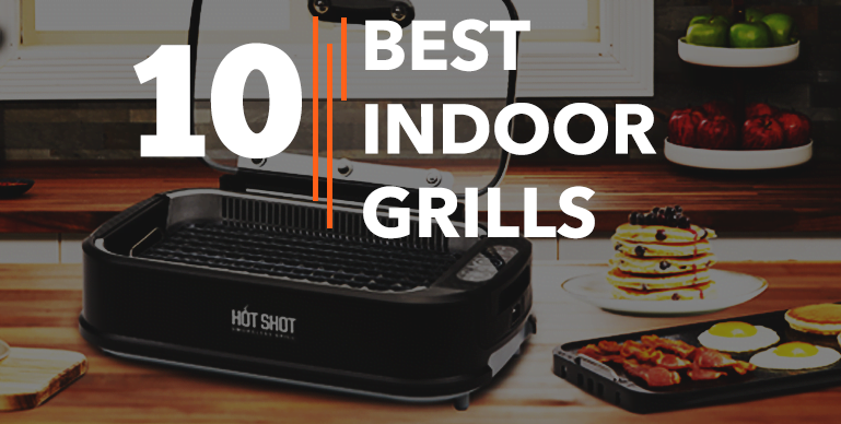 Best Indoor Smokeless Grills – Reviews {Buying Guide}