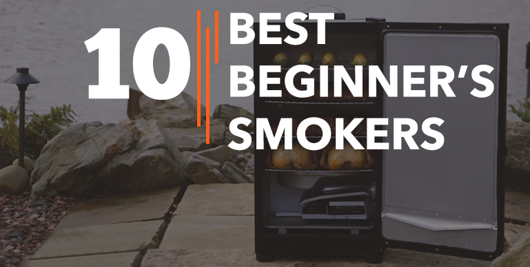 Best Smokers For Beginners – Reviews {Buying Guide}