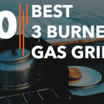 Best 3 Burner Gas Grills - Reviews & Buying Guide