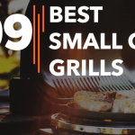 Best Small Gas Grills - Reviews & Buying Guide