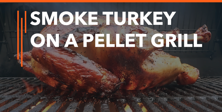 Smoke a Turkey on a Pellet Grill