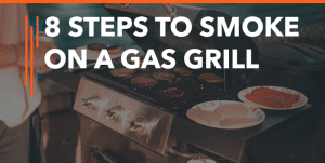 how-to-smoke-on-a-gas-grill