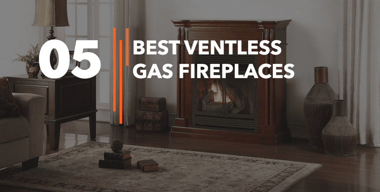 Best-Ventless-Gas-Fireplaces
